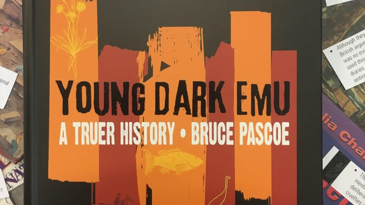 Young Dark Emu. A truer history by Bruce Pascoe