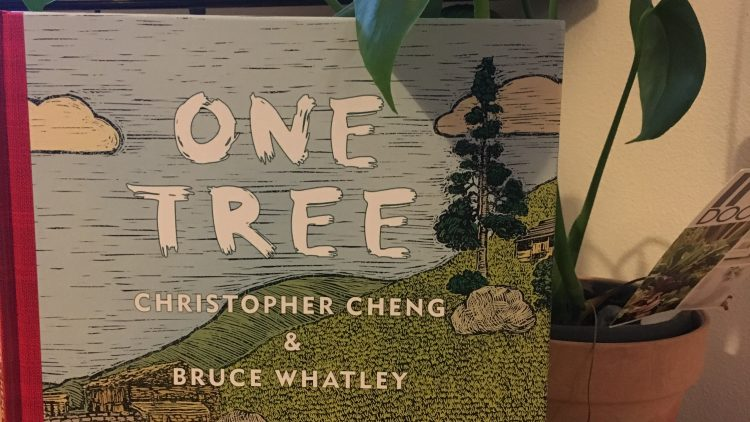 One Tree by Christopher Cheng and Bruce Whatley
