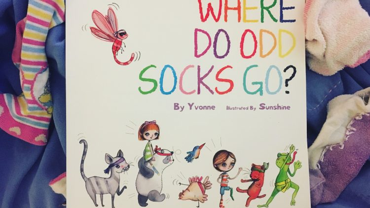 Where do odd socks go? By Yvonne and illustrated by Sunshine