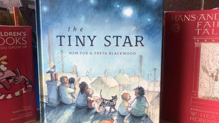 The tiny star by Mem Fox and Freya Blackwood
